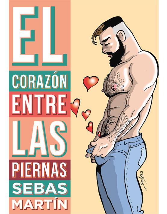 Sebas-Martín-EL-corazón-entre-las-piernas-cubierta-web-555x710